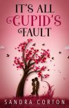 It's all Cupid's fault (The Holidaze Book 2) cover