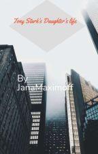 Tony Starks Daughter's Life by JanaMaximoff