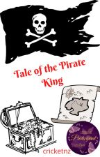Tale of the Pirate King by cricketnz