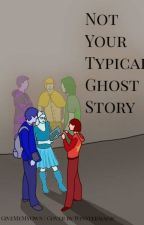 Not Your Typical Ghost Story by GiveMeMyOwn