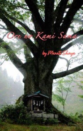 My Dear God ( ore no kamisama ) by Manato-Shinya