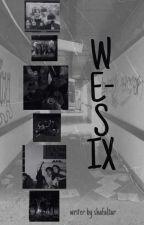 we-six oleh shafaltar