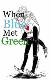 When Blue Met Green cover