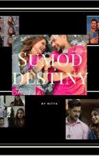 Sumod destiny by nityathestorywritter