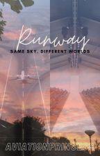 Runway (Skies Series #2) by aviationprincess