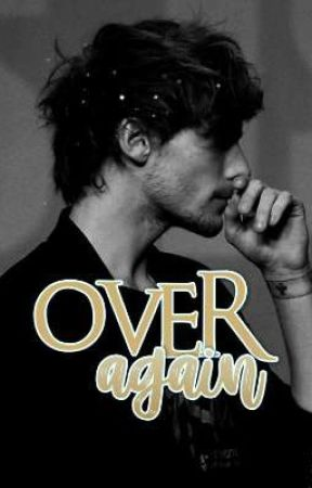 Over again- Larry Stylinson ff by Haz_2809