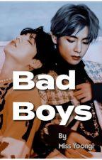 🔞❤️ BAD BOYS ❤️🔞    TAEKOOK  [ Ongoing ] by MissYoongi351
