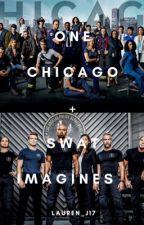 One Chicago + Swat Imagines  by lauren_j17