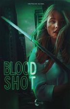 BLOODSHOT . . . piper mclean by pipermcgay