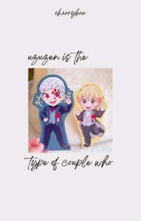UzuZen is the type of couple who... by chxrrybae