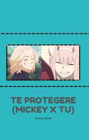 Te Protegeré (Mickey X tu) by Animes2040