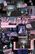 BLACKPINK & reader by -emogurl-