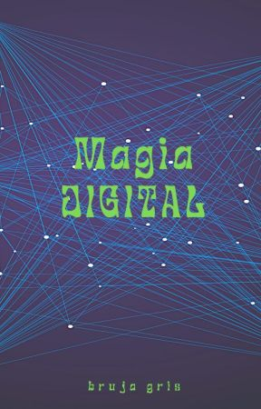 Magia Digital by bruja_gris