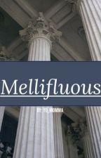 Mellifluous by sag3writes