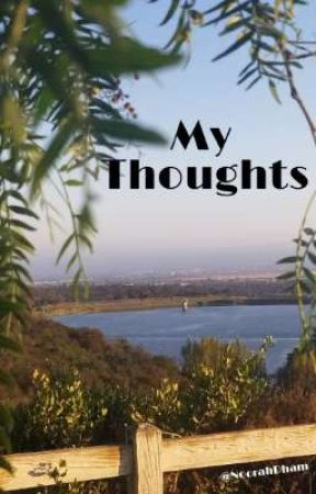 My Thoughts by NoorahDham