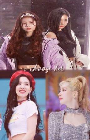 i choose her ; twice by hugs4mina