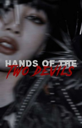 HANDS OF THE TWO DEVILS | p.cy & l.mn by spiceysly