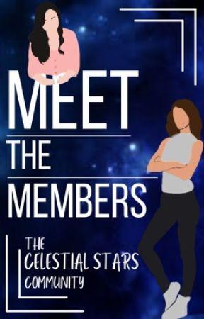 Meet The Members by TheCelestialStarsCom