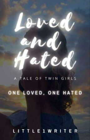 Loved And Hated by Little1Writer