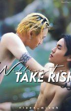 Willing to take risk [BounPrem Fan Fic] by vixen_micah