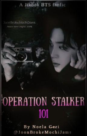Operation Stalker 101 by JoonBrokeMochiJams