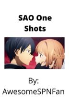 SAO One Shots  by awesomeSPNfan