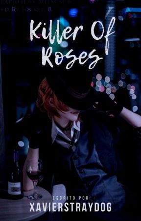 Killer Of Roses by LykaiosNaka