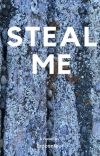 Steal Me cover