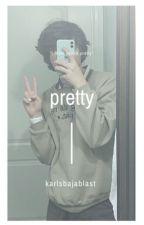 pretty | karl jacobs  by karlsbajablast