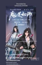 Chinese BL Recommendations by -SHIZUNLOVEME