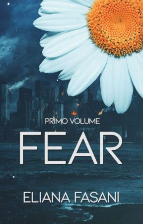 FEAR - Contact Saga vol.1 [Cartaceo su Amazon] by ElianaPi