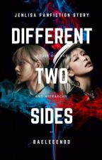 Different Two Sides by Bp_hiu