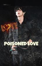 POISONED LOVE    KTH by lonelyflames_hoon