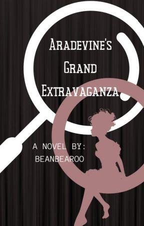 Aradevine's Grand Extravaganza by beanbearoo