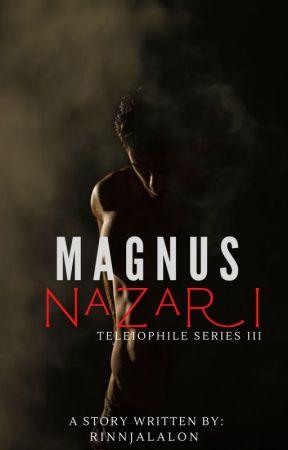 Teleiophile Series III: Magnus Nazari by RinnJalalon
