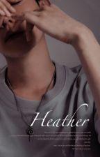HEATHER by baekex0