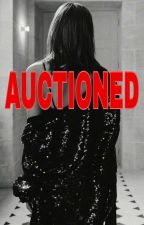AUCTIONED by Playerr_07