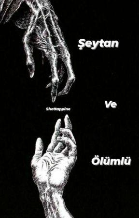 Şeytan Ve Ölümlü by shettappine