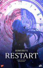Rimuru's Restart [Revised] by Galvannandreii