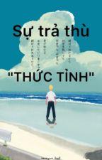 "[alltakemichi]Sự trả thù""THỨC TỈNH"" by rachihana"