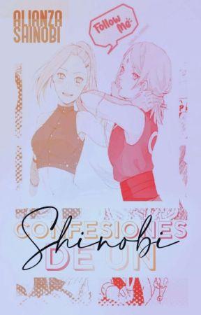 °•》Confesiones de un Shinobi by AlianzaShinobi_