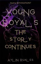 Young Royals: the story continues by Aylin3030