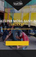 Bengkel Per Mobil Banyumas Terdekat by bengkelpermobilbms