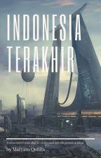 Indonesia Terakhir oleh MaryamQonita4
