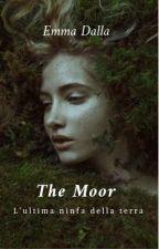 The Moor - L'ultima ninfa della terra - by Neverland07112