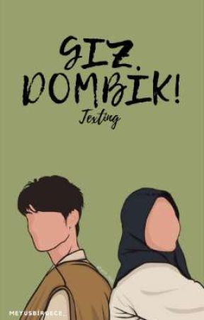 |Gız Dombik! / Texting| by meyusbirgece_