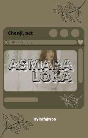Asmaraloka - chenji by hrfajwoo