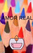 AMOR REAL by lsabel2008leda