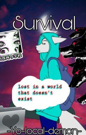 Survival {Editing} by -Yo-local-demon-