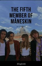The fifth member of Måneskin {English} by Charissavg